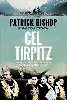 Cel Tipritz -  Patrick Bishop. Historia dumy Kriegsmarine